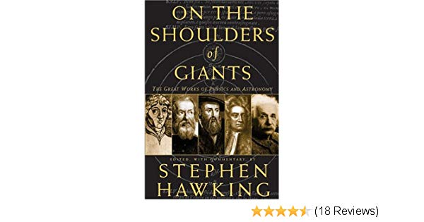 On The Shoulders of Giants edited by Stephen Hawking